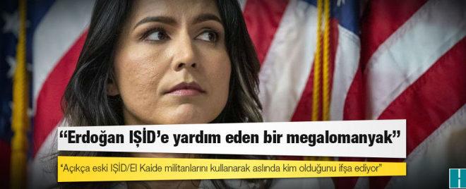 ABD başkan adayı Tulsi Gabbard: 'Erdoğan IŞİD'e yardım eden bir megalomanyak'